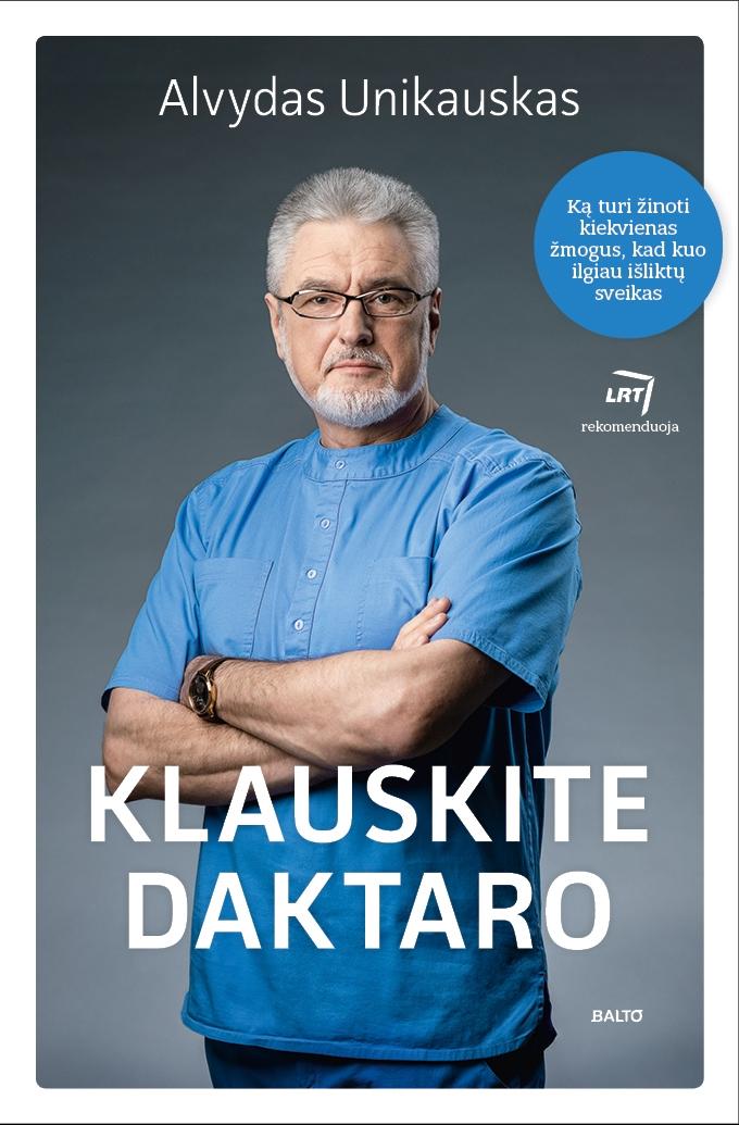 A. Unikauskas: stebuklingų tablečių nebūna!