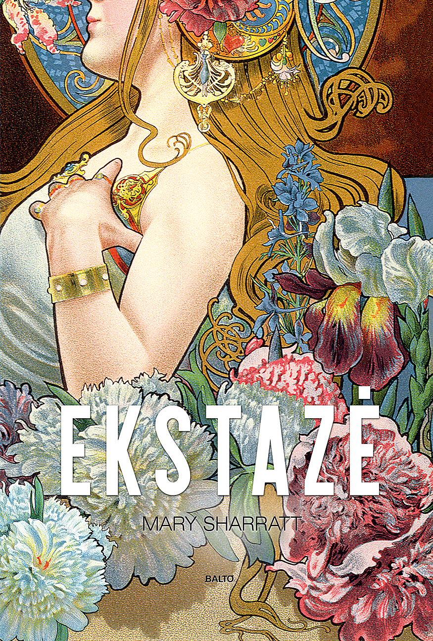 "Mary Sharratt. ""Ekstazė"""