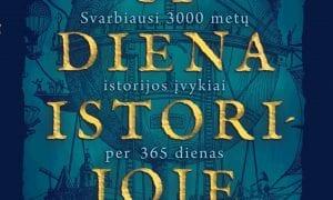 """""""Ši diena istorijoje"""" – 365 pasakojimai"""