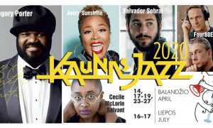 "Jubiliejinis festivalis ""Kaunas Jazz"" 2020"