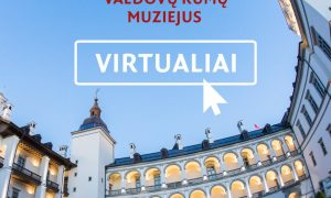 Apsilankykite Valdovų rūmuose virtualiai
