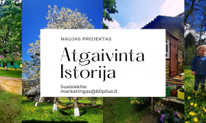 """Projekto """"60+"""" įkūrėja Laura Balčiūtė kviečia žmones atgaivinti istoriją"""